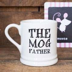 Gifts for a cat lover - the mog father cat themed mug